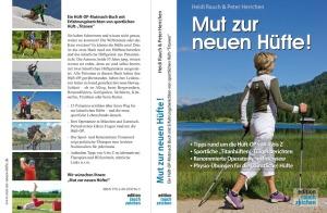 """Buch-Vorder- und -Rückseite von """"Mut zur neuen Hüfte!"""" - zu bestellen auch über unseren Online-Shop auf www.mut-zur-neuen-huefte.de."""